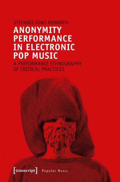Anonymity Performance in Electronic Pop Music