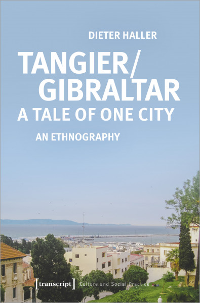 Tangier/Gibraltar – A Tale of One City