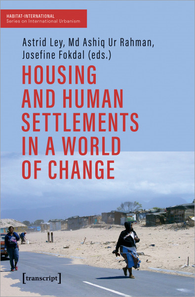 Housing and Human Settlements in a World of Change
