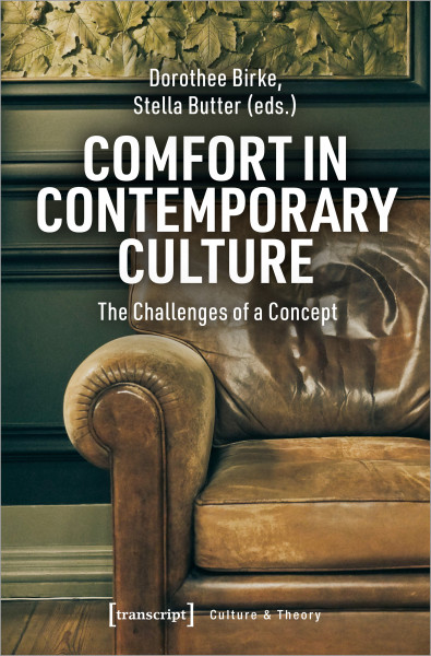Comfort in Contemporary Culture