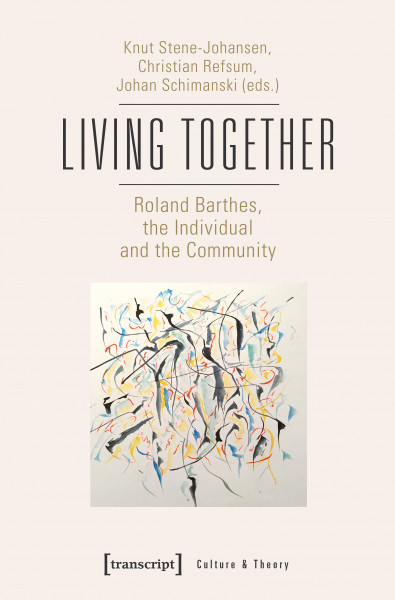 Living Together – Roland Barthes, the Individual and the Community