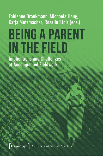 Being a Parent in the Field