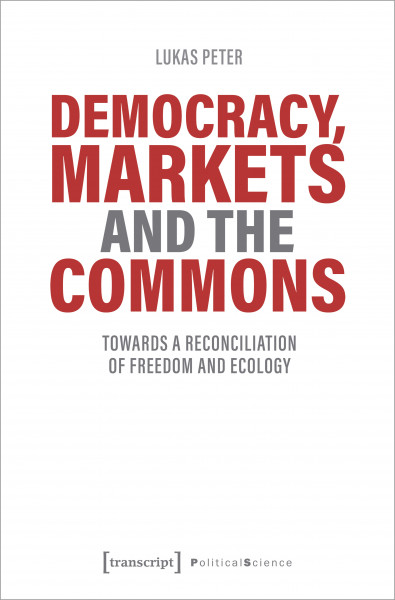 Democracy, Markets and the Commons