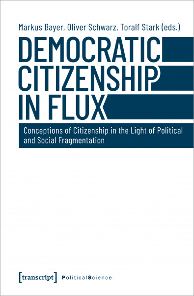 Democratic Citizenship in Flux