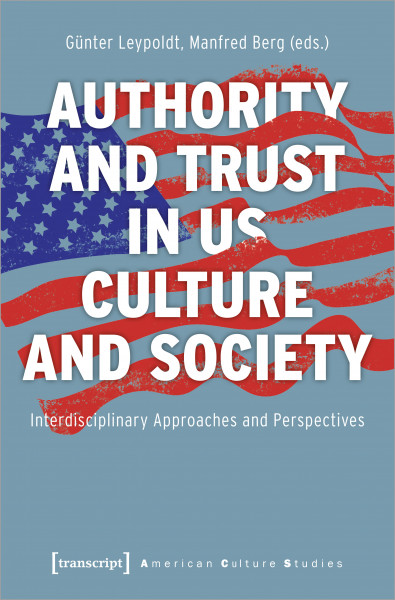 Authority and Trust in US Culture and Society