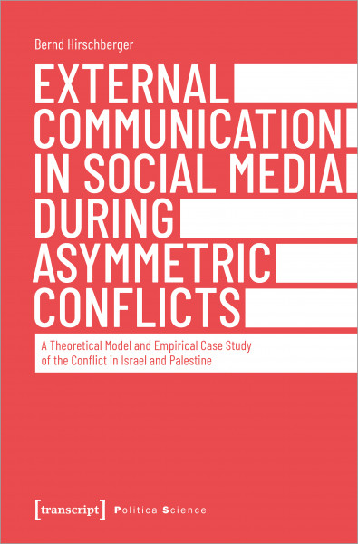 External Communication in Social Media During Asymmetric Conflicts