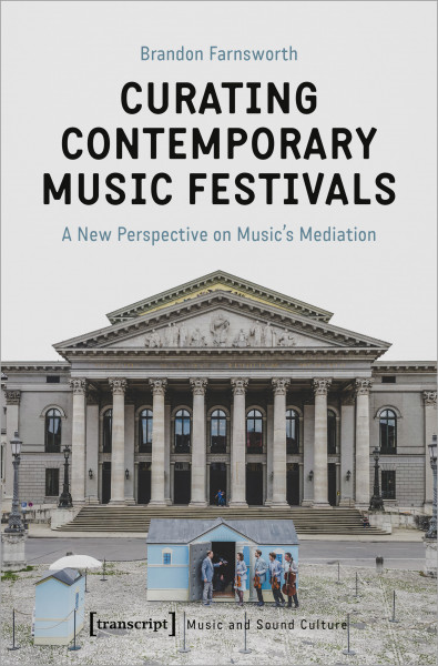 Curating Contemporary Music Festivals